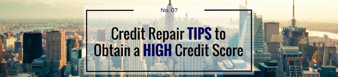 Trinity Enterprises LLC's Credit Repair Tips to Obtain a High Credit Score